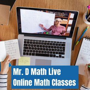 Mr. D Math is a live online math class